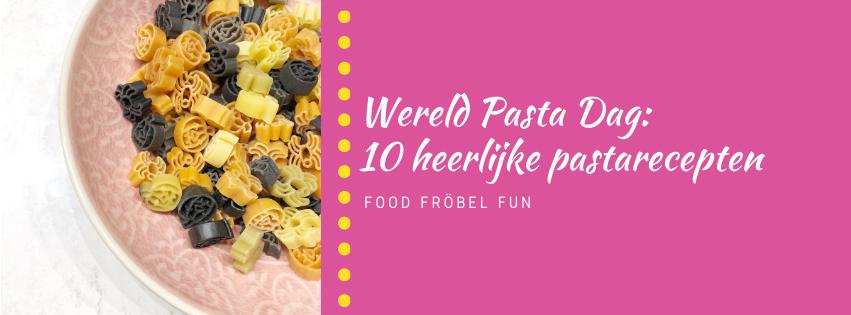 Wereld Pasta Dag: 10 recepten voor een heerlijke pasta