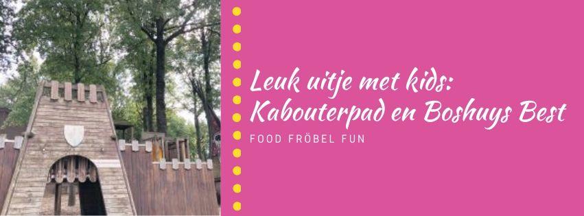 Leuk uitje met kids: Kabouterpad en Boshuys Best