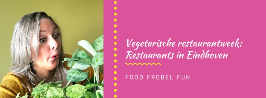 Vegetarische Restaurantweek: Restaurants in Eindhoven