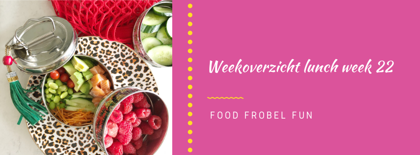 Weekoverzicht lunch week 22