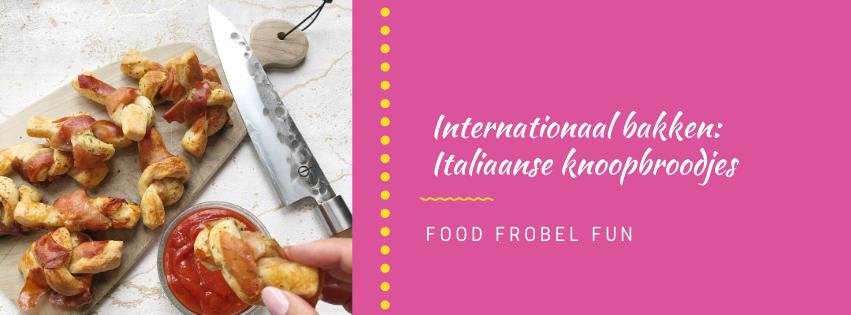 Internationaal bakken: Italiaanse knoopbroodjes