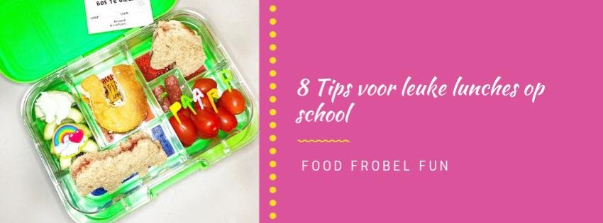 8 tips voor een leuke lunch op school