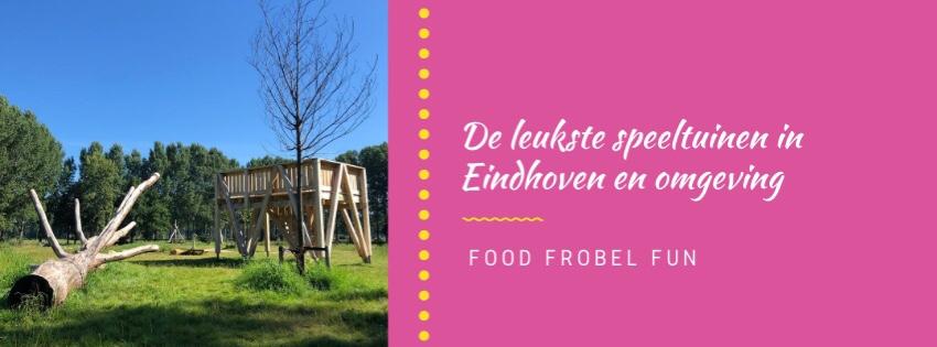 De leukste speeltuinen in Eindhoven en omgeving