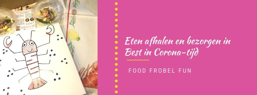 Thuis uit eten in Corona-tijd: afhalen en bezorgen in Best